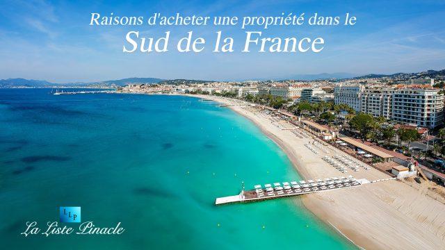Raisons d'acheter une propriété dans le sud de la France