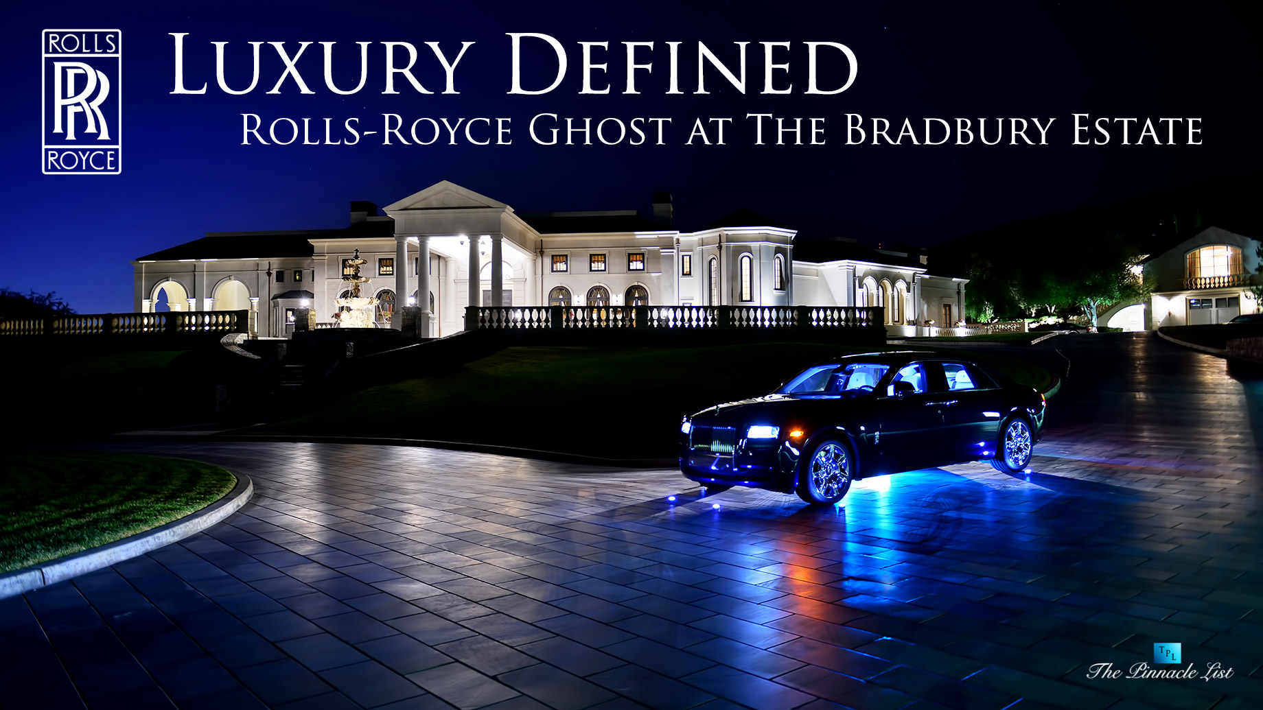 Luxury Defined - Rolls-Royce Ghost at The Bradbury Estate in Southern California