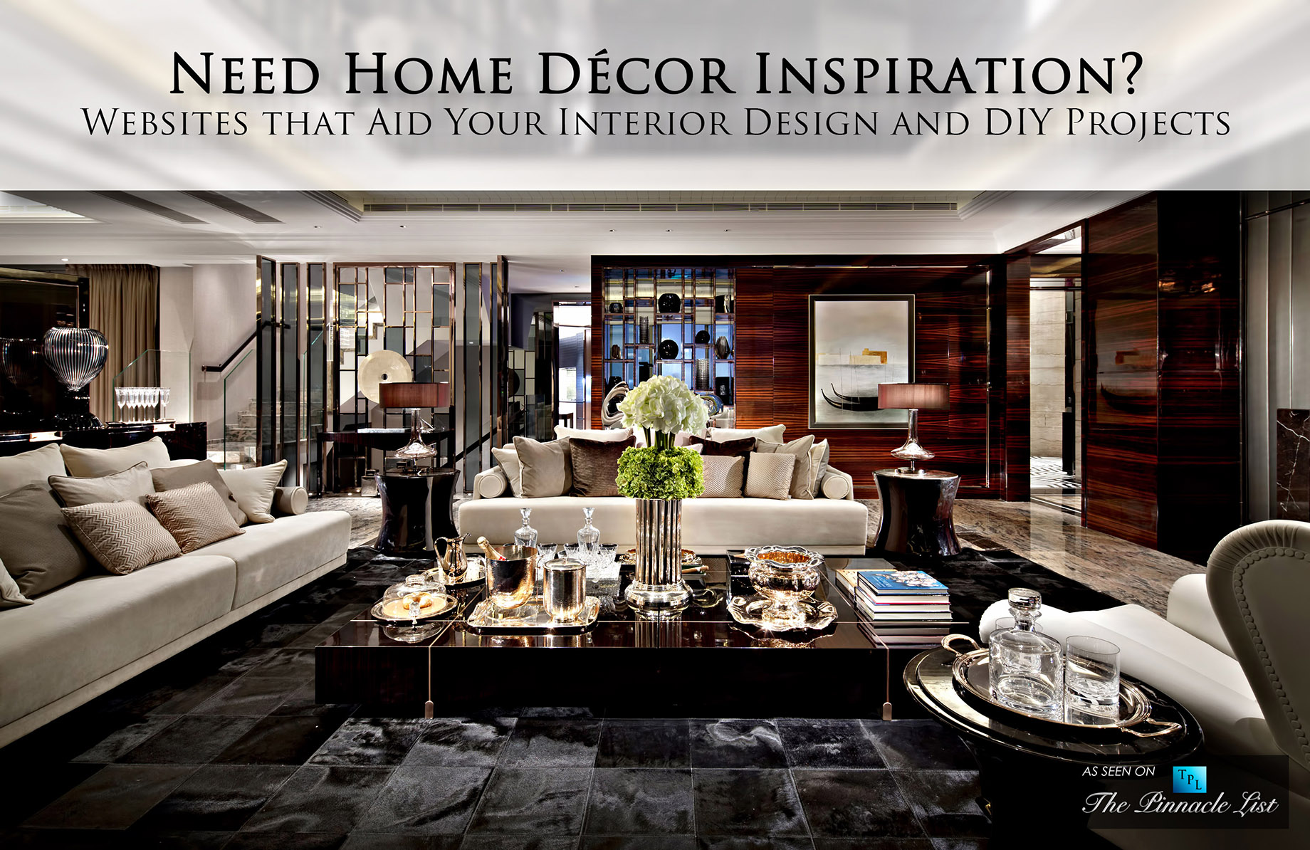 Need Home Decor Inspiration Websites That Aid Your Interior Design And Diy Projects The Pinnacle List