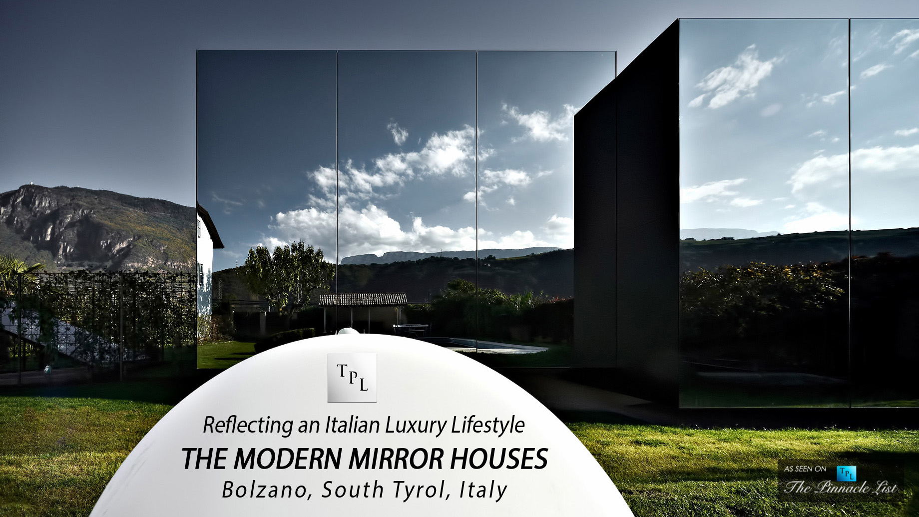 Reflecting an Italian Luxury Lifestyle at The Modern Mirror Houses in South Tyrol