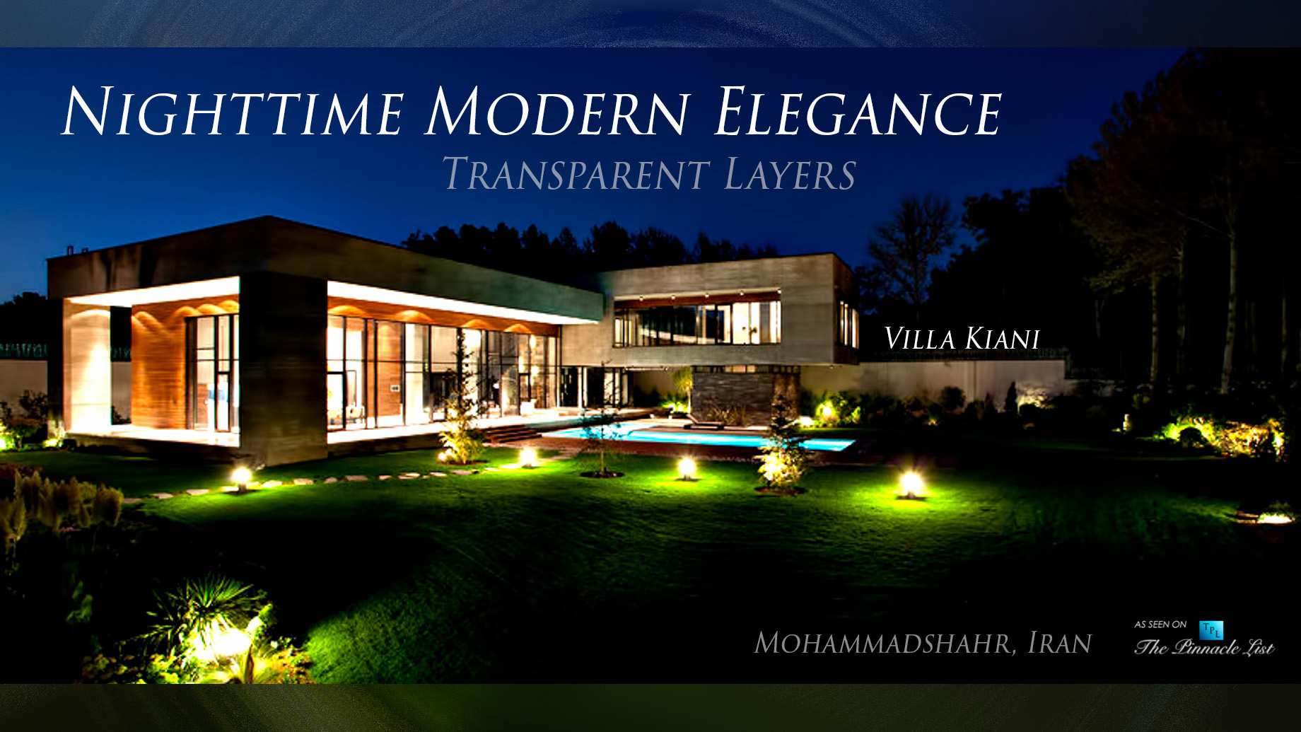 Nighttime Modern Elegance with Transparent Layers at Villa Kiani in Iran