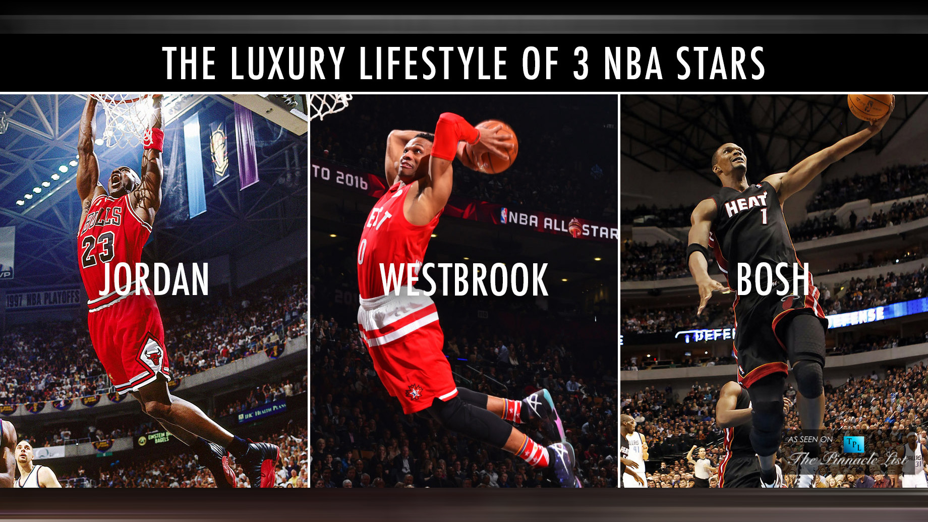 The Luxury Lifestyles of 3 NBA Stars - Jordan - Westbrook - Bosh