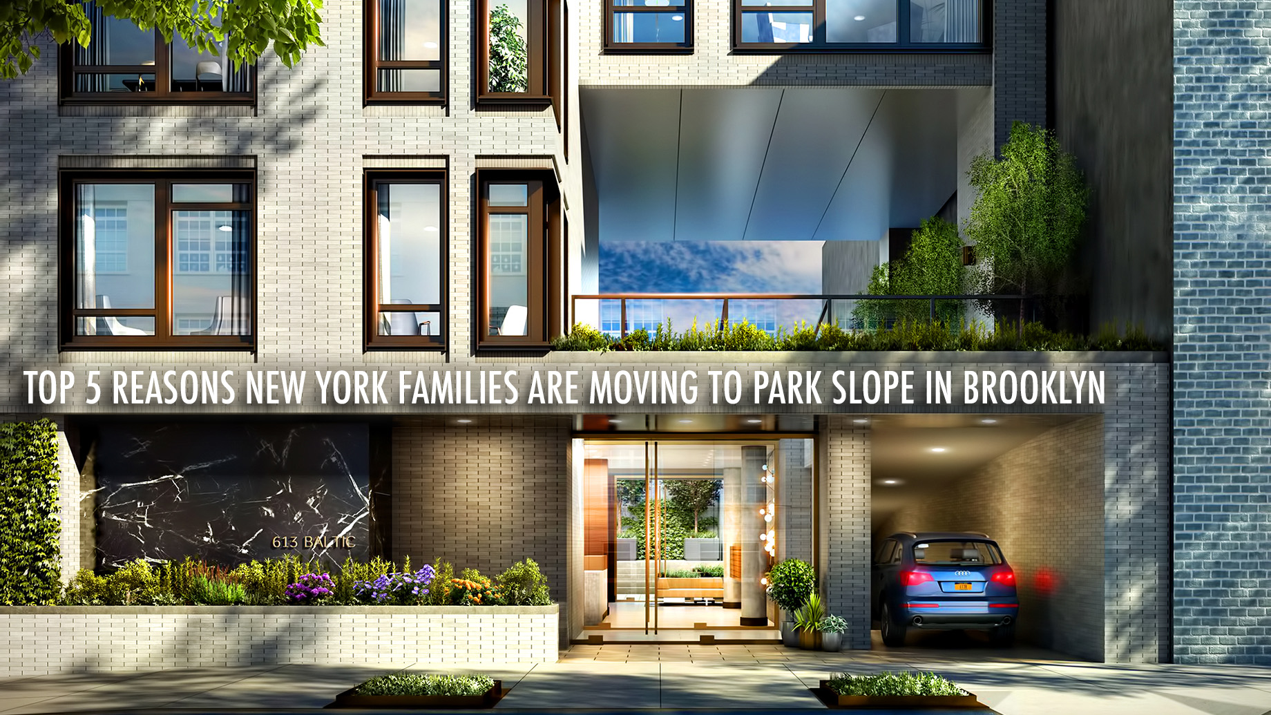 Top 5 Reasons New York Families Are Moving to Park Slope in Brooklyn