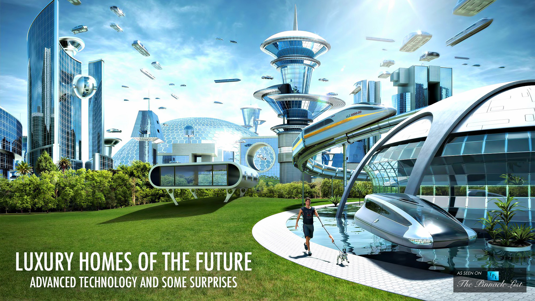 Luxury Homes of the Future - Advanced Technology and Some Surprises