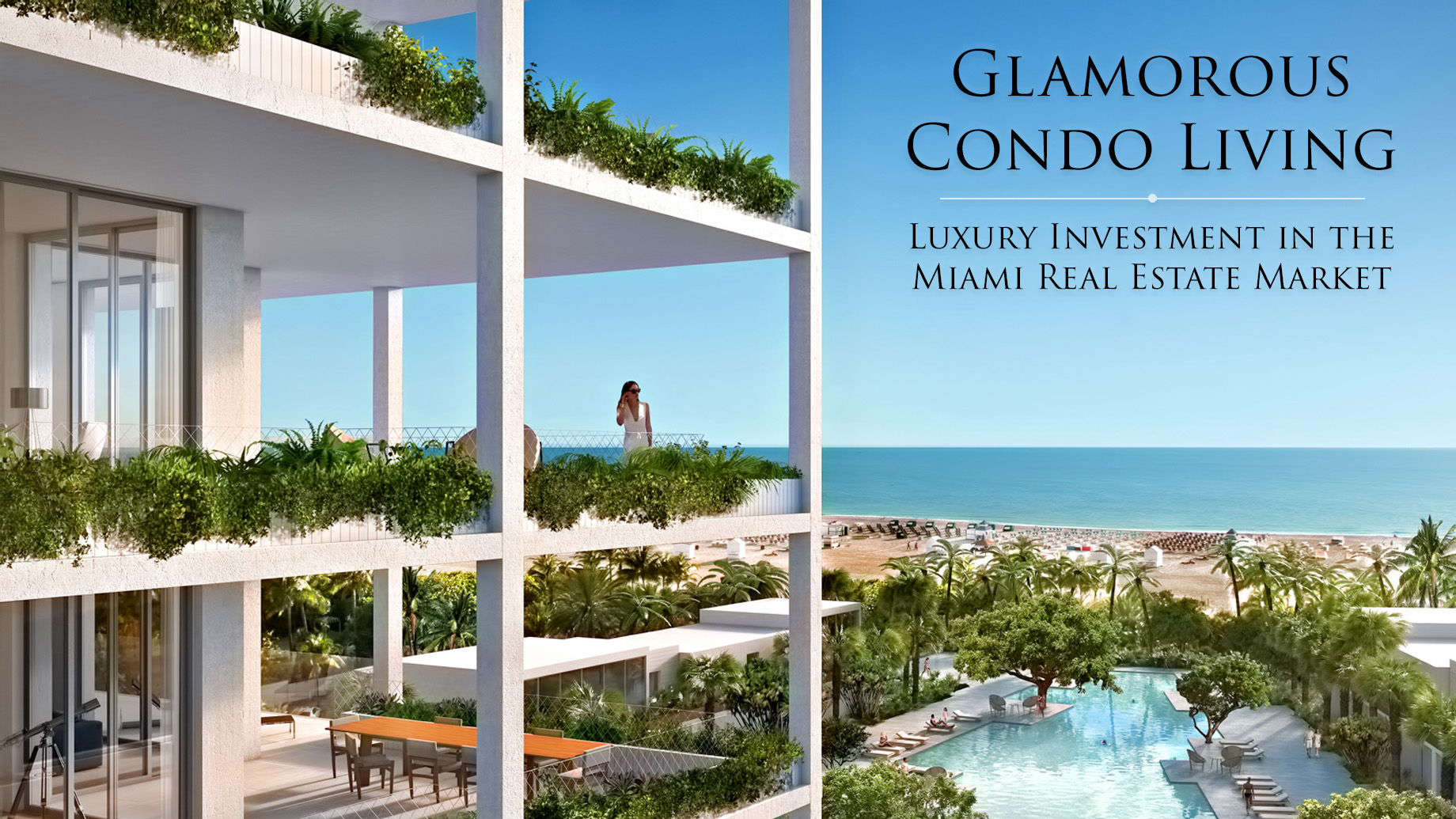 Glamorous Condo Living - Luxury Investment in the Miami Real Estate Market