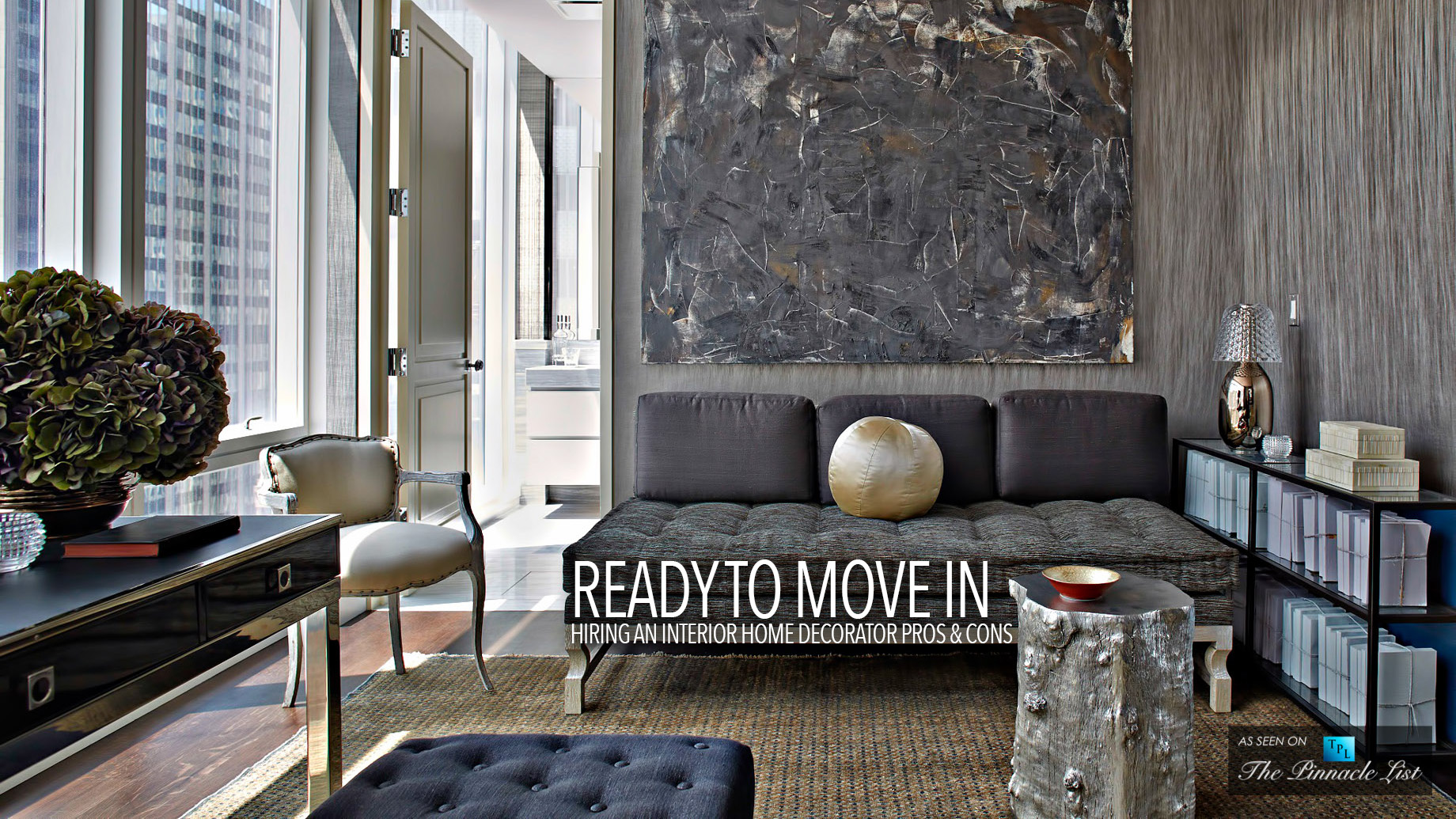 Ready to Move In - Hiring an Interior Home Decorator Pros and Cons
