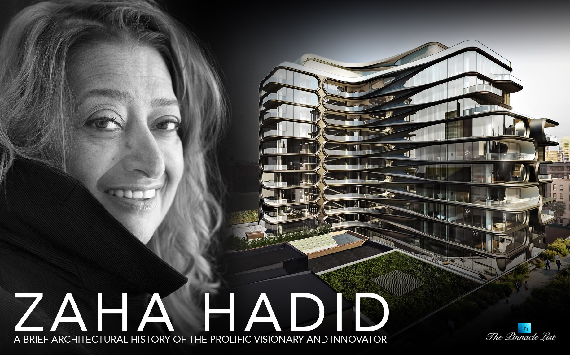 Zaha Hadid - A Brief Architectural History of the Prolific Visionary and Innovator