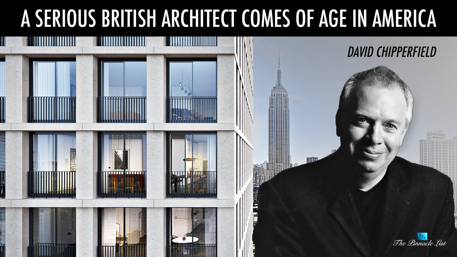 David Chipperfield - A Serious British Architect Comes of Age in America