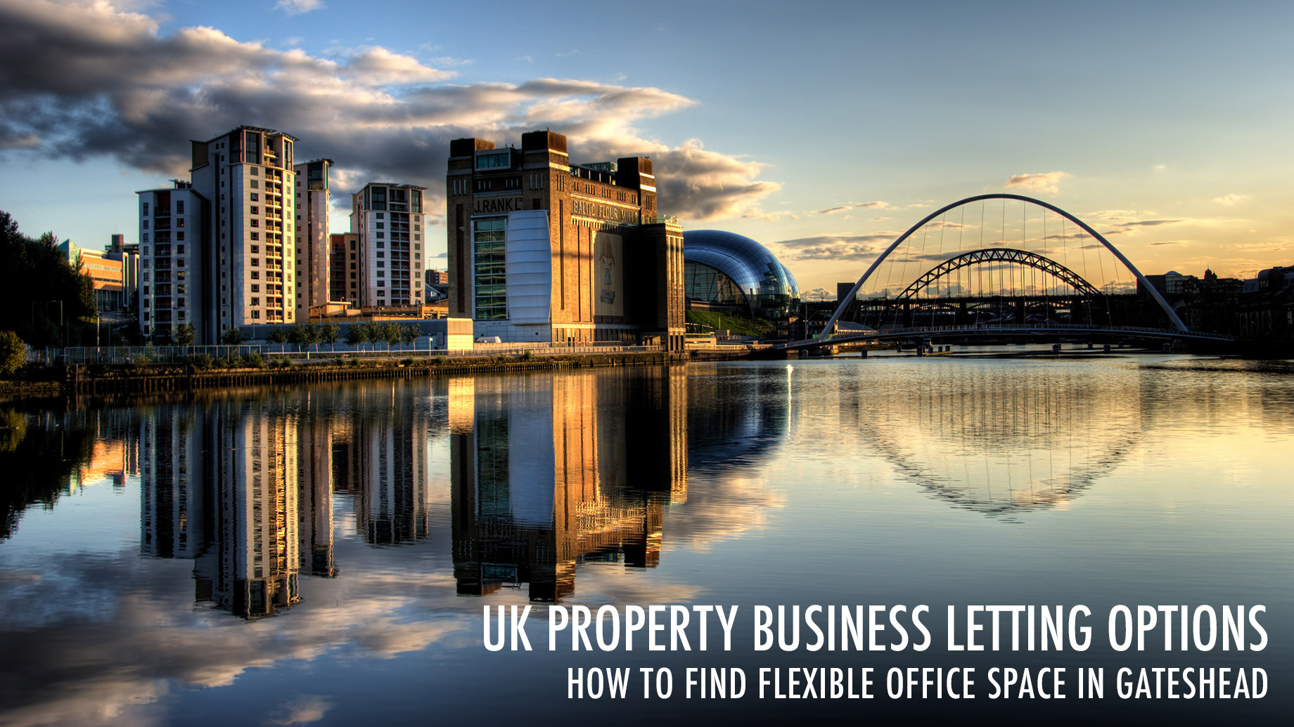 UK Property Business Letting Options - How To Find Flexible Office Space In Gateshead