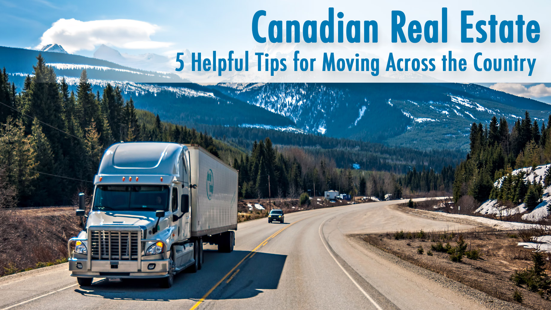 Canadian Real Estate - 5 Helpful Tips for Moving Across the Country