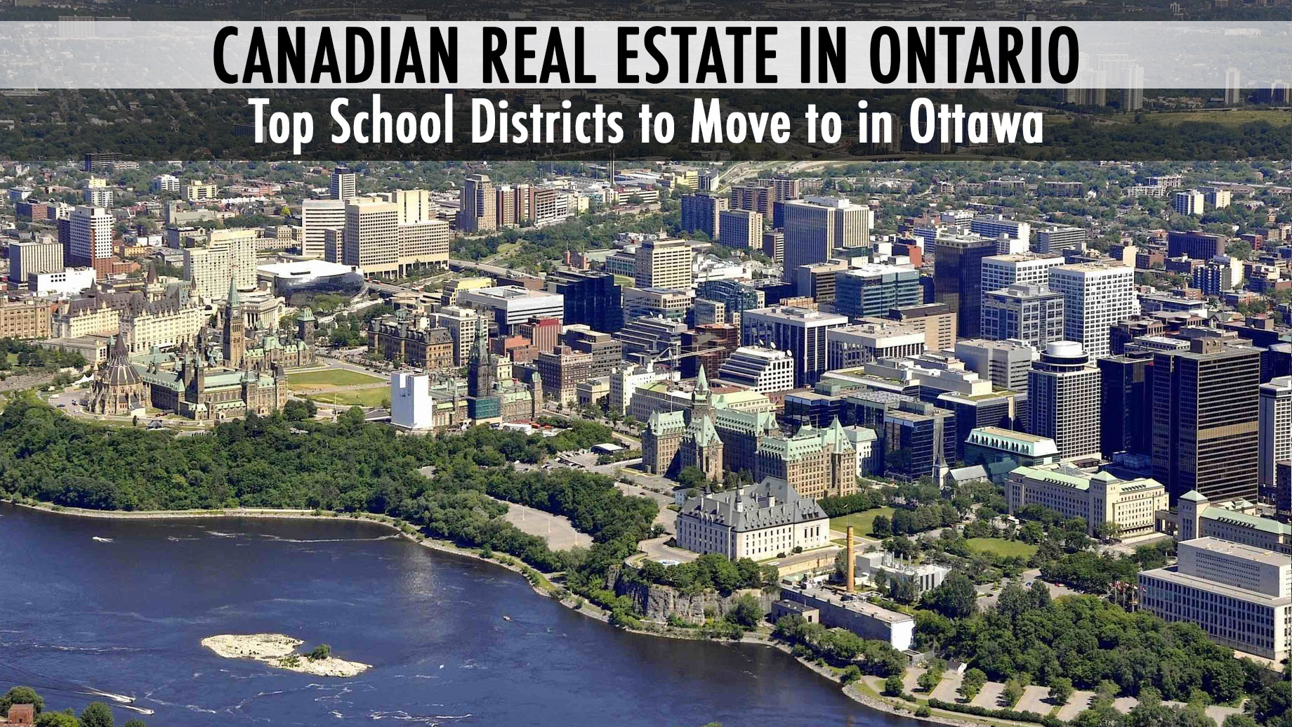 Canadian Real Estate in Ontario - Top School Districts to Move to in Ottawa