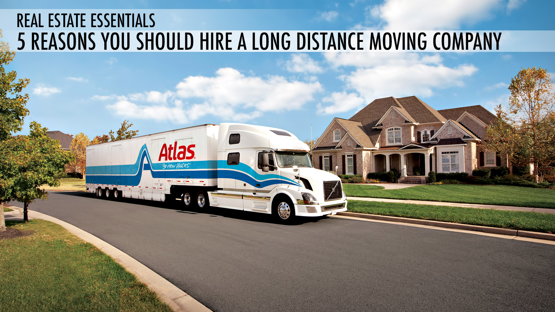 Real Estate Essentials - 5 Reasons You Should Hire a Long-Distance Moving Company