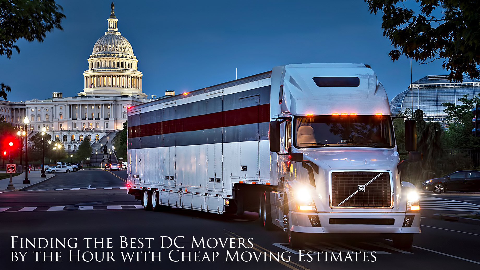 Real Estate Tips - Finding the Best DC Movers by the Hour with Cheap Moving Estimates