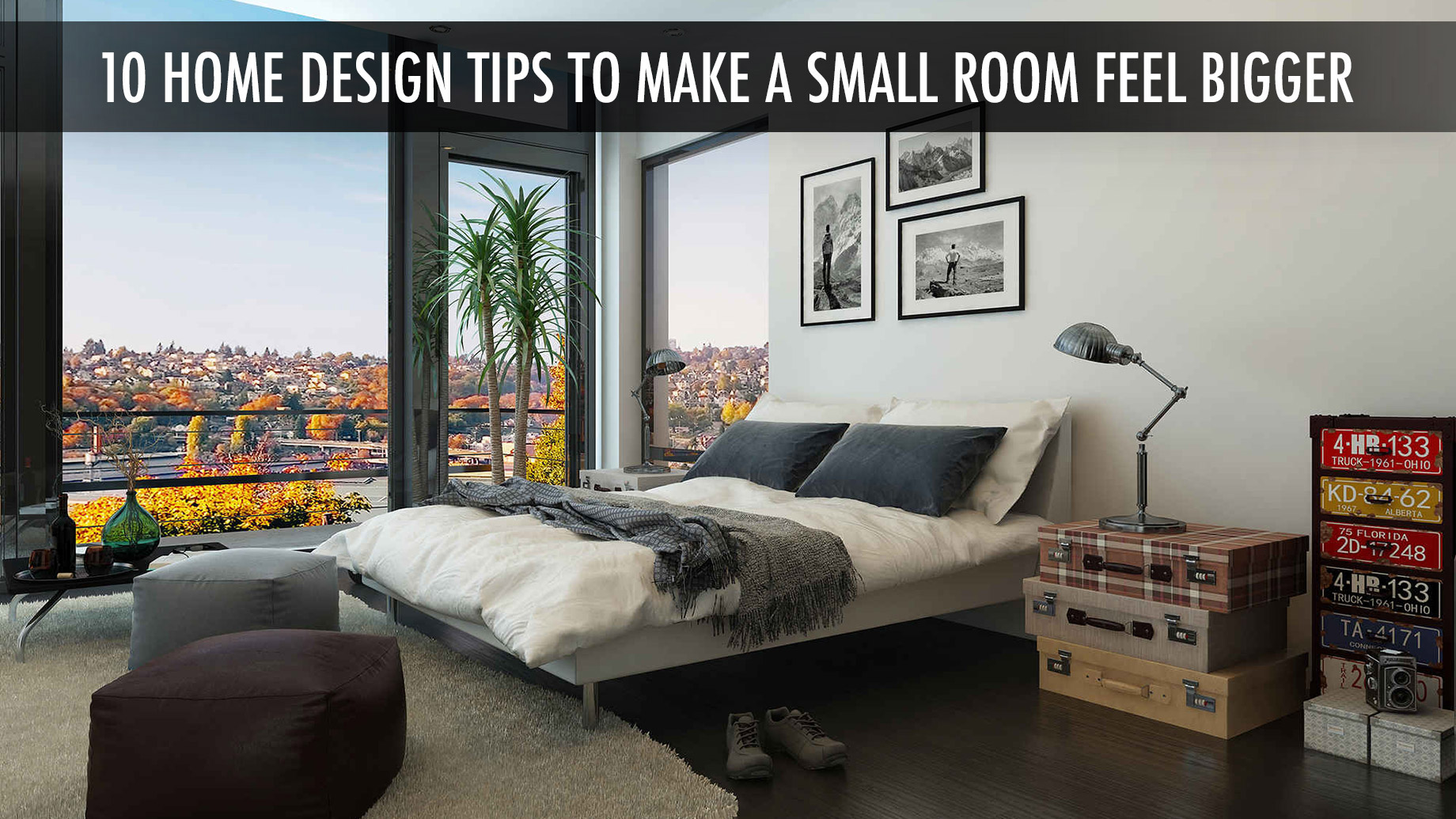 10 Home Design Tips to Make a Small Room Feel Bigger