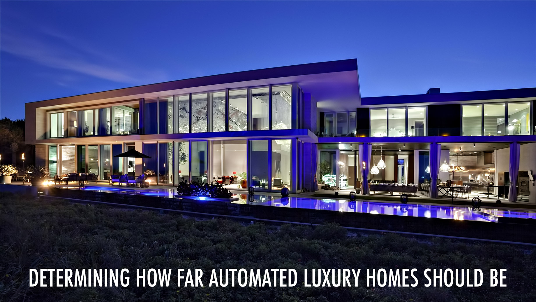 Determining How Far Automated Luxury Homes Should Be