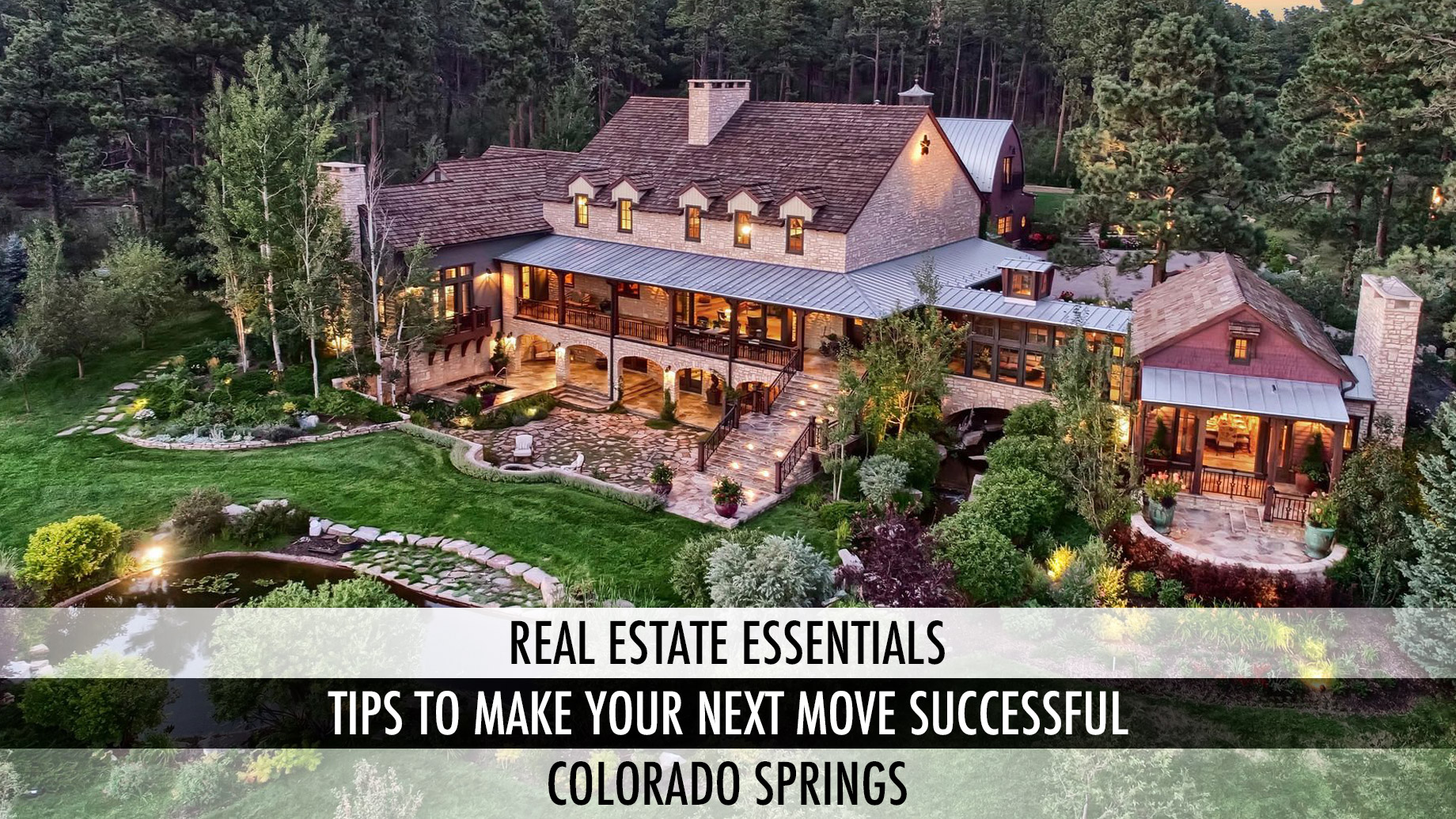 Real Estate Essentials - Tips From A Colorado Springs Moving Company To Make Your Next Move Successful