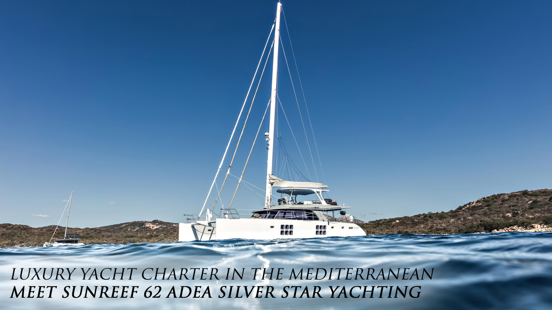 Luxury Yacht Charter in the Mediterranean - Meet Sunreef 62 ADEA Silver Star Yachting