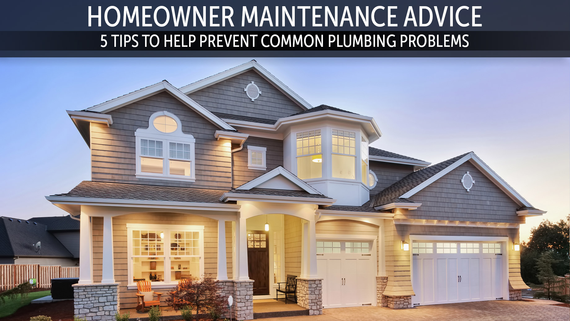 Homeowner Maintenance Advice Advise - 5 Tips to Help Prevent Common Plumbing Problems