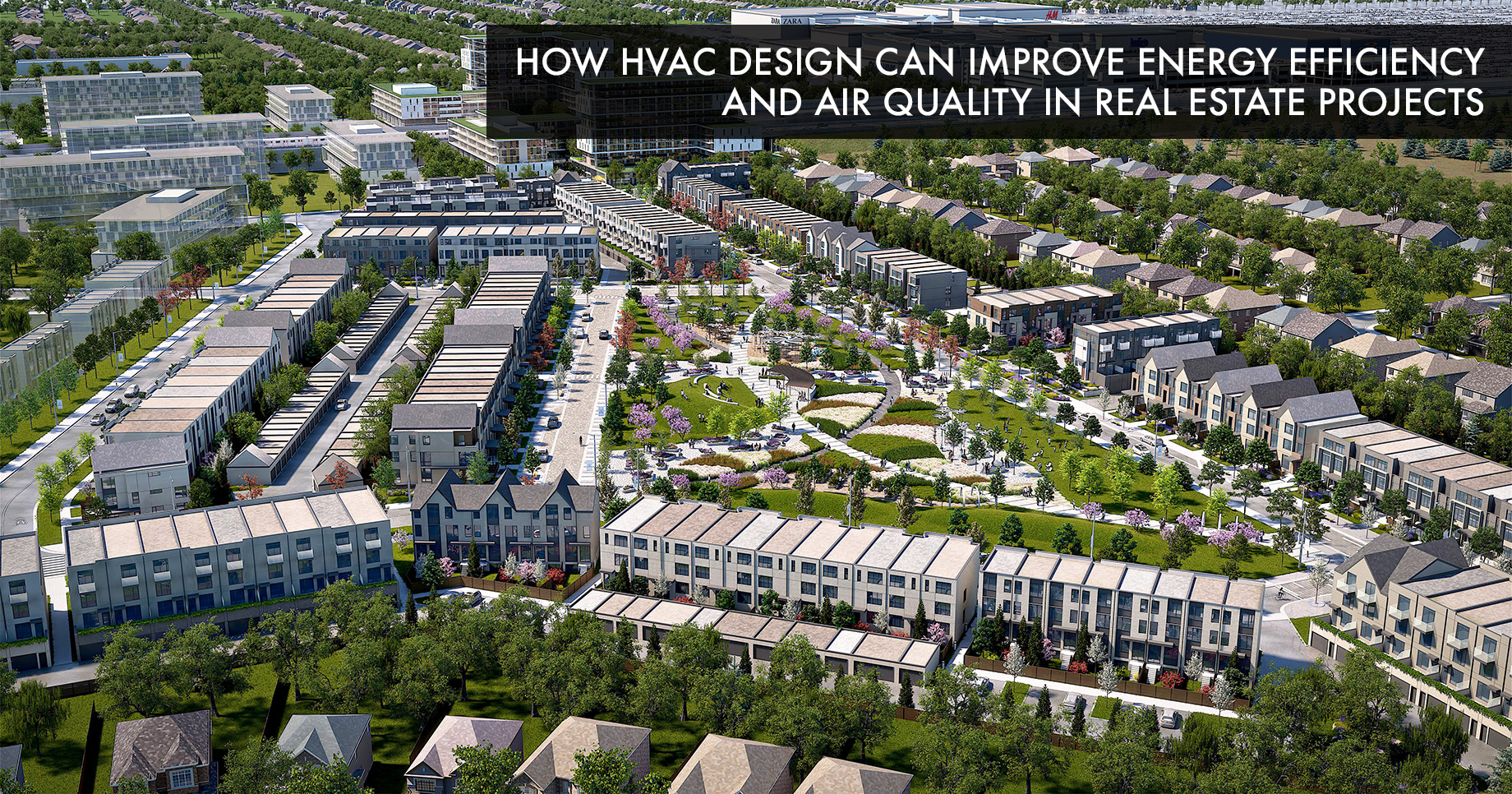 How HVAC Design Can Improve Energy Efficiency and Air Quality in Real Estate Projects