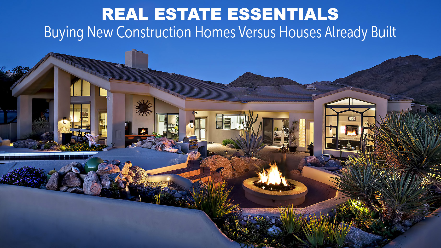 Real Estate Essentials - Buying New Construction Homes Versus Houses Already Built