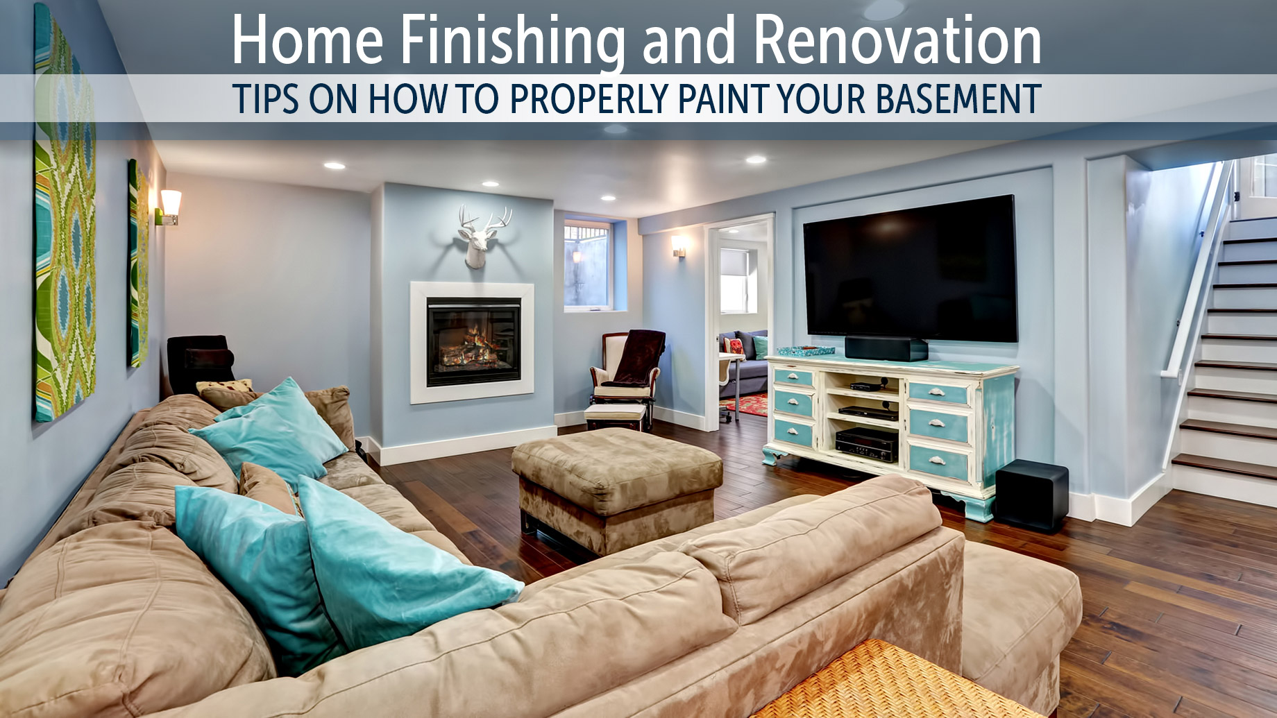Home Finishing and Renovation - Tips on How to Properly Paint Your Basement