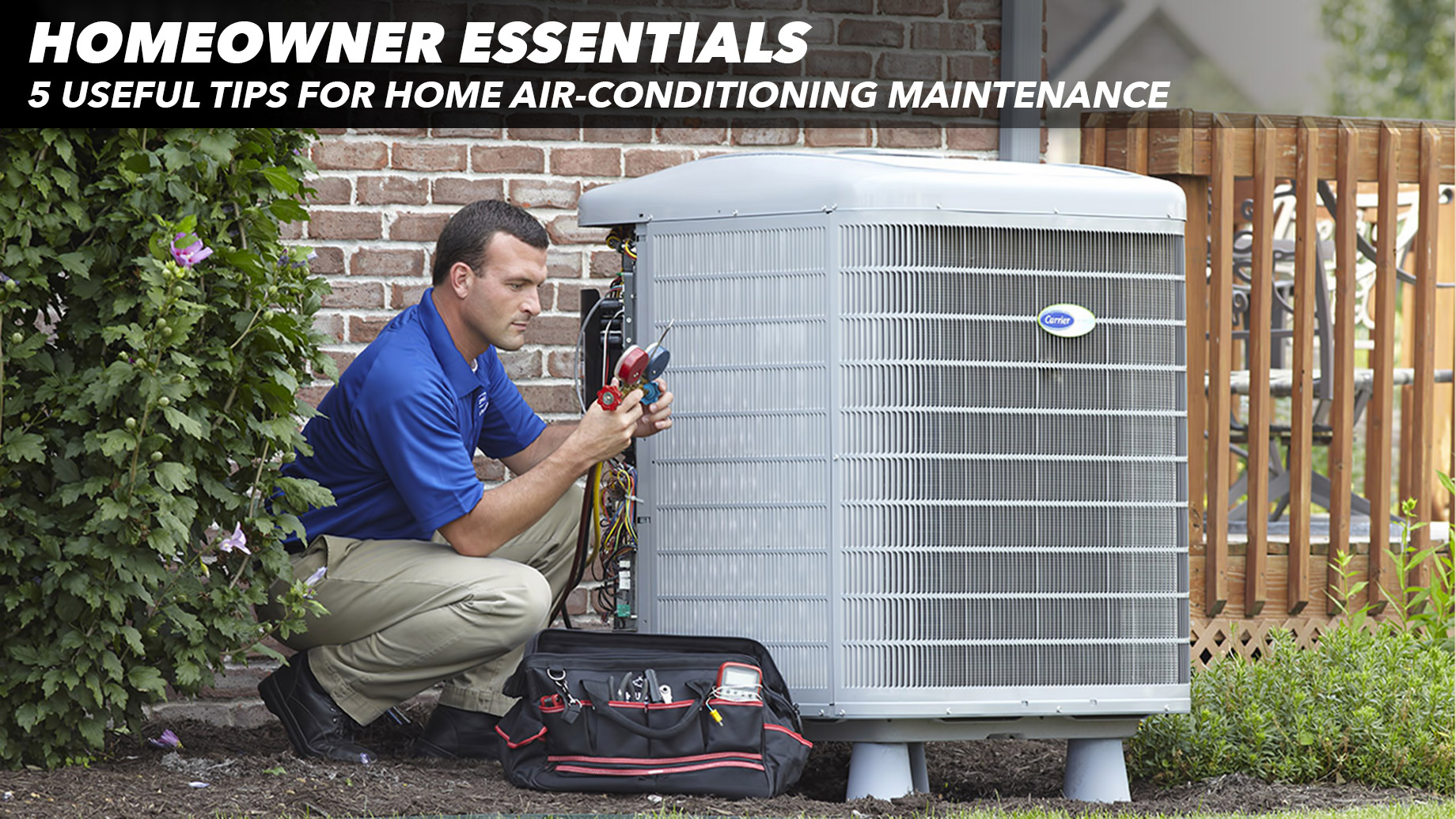 Homeowner Essentials - 5 Useful Tips for Home Air-Conditioning Maintenance