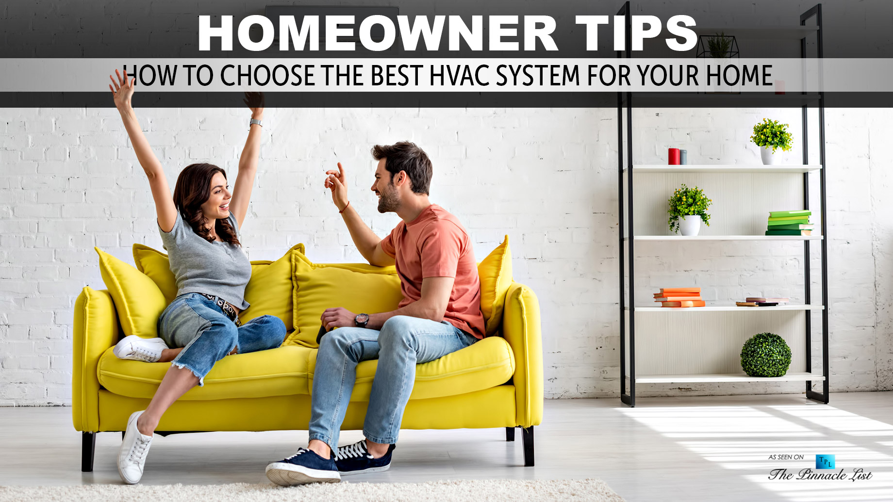 Homeowner Tips - How to Choose the Best HVAC System for Your Home