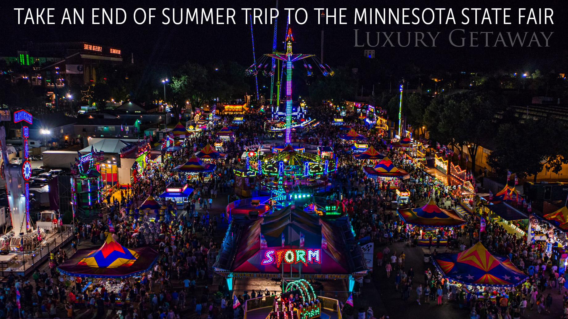 Luxury Getaway - Take an End of Summer Trip to the Minnesota State Fair