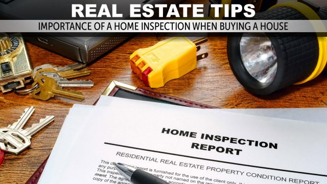 Real Estate Tips - Importance Of A Home Inspection When Buying A House