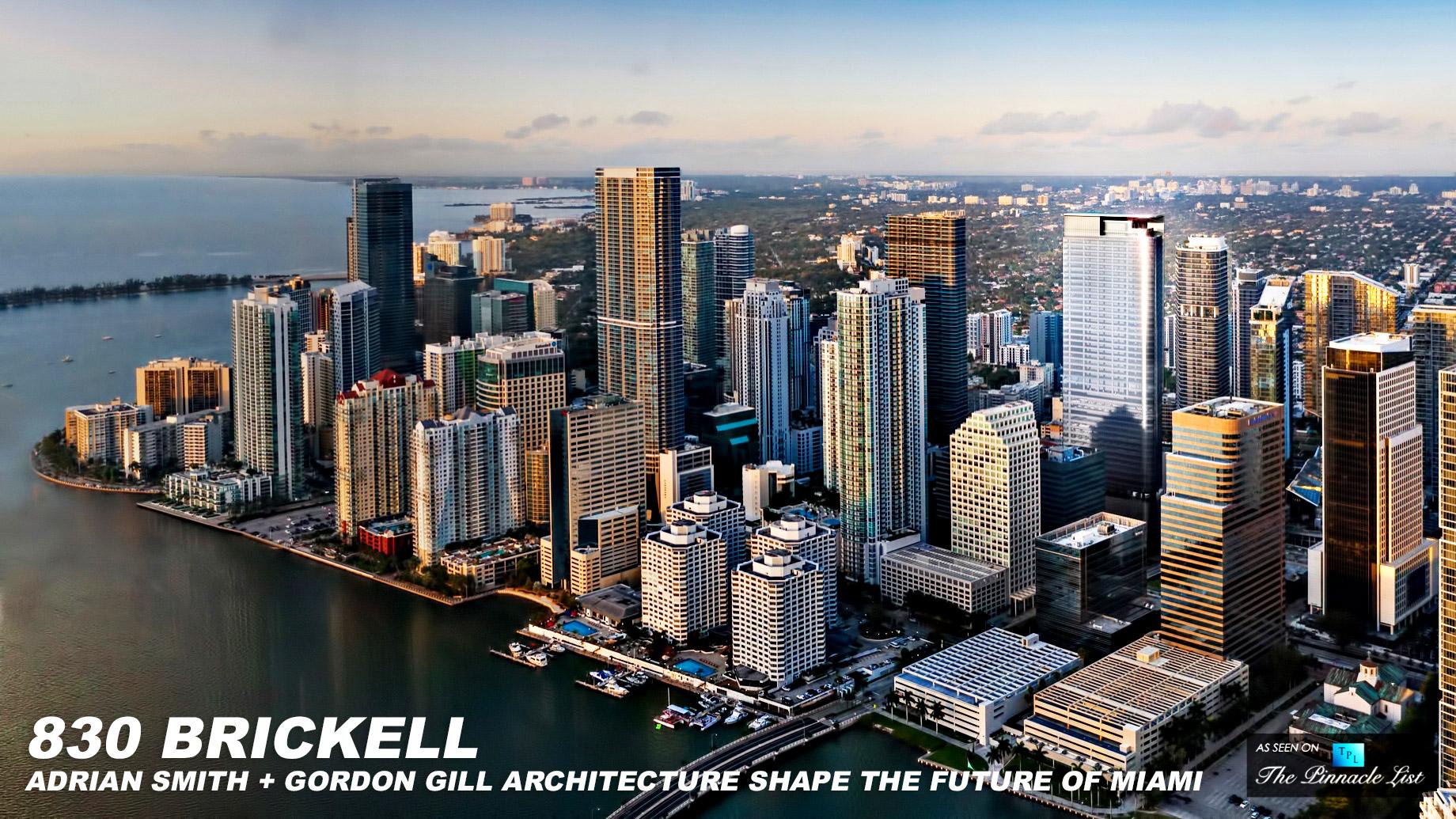 830 Brickell - Adrian Smith + Gordon Gill Architecture Shape the Future of Miami