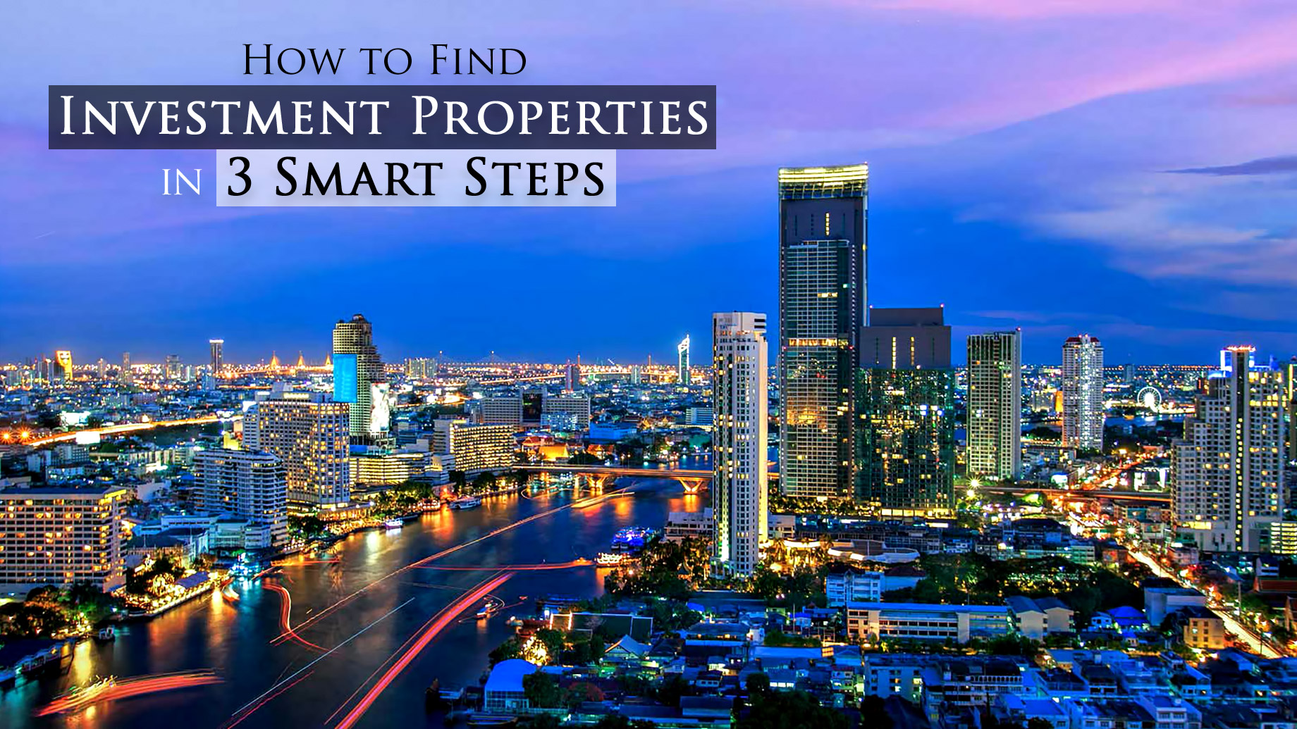 How to Find Investment Properties in 3 Smart Steps
