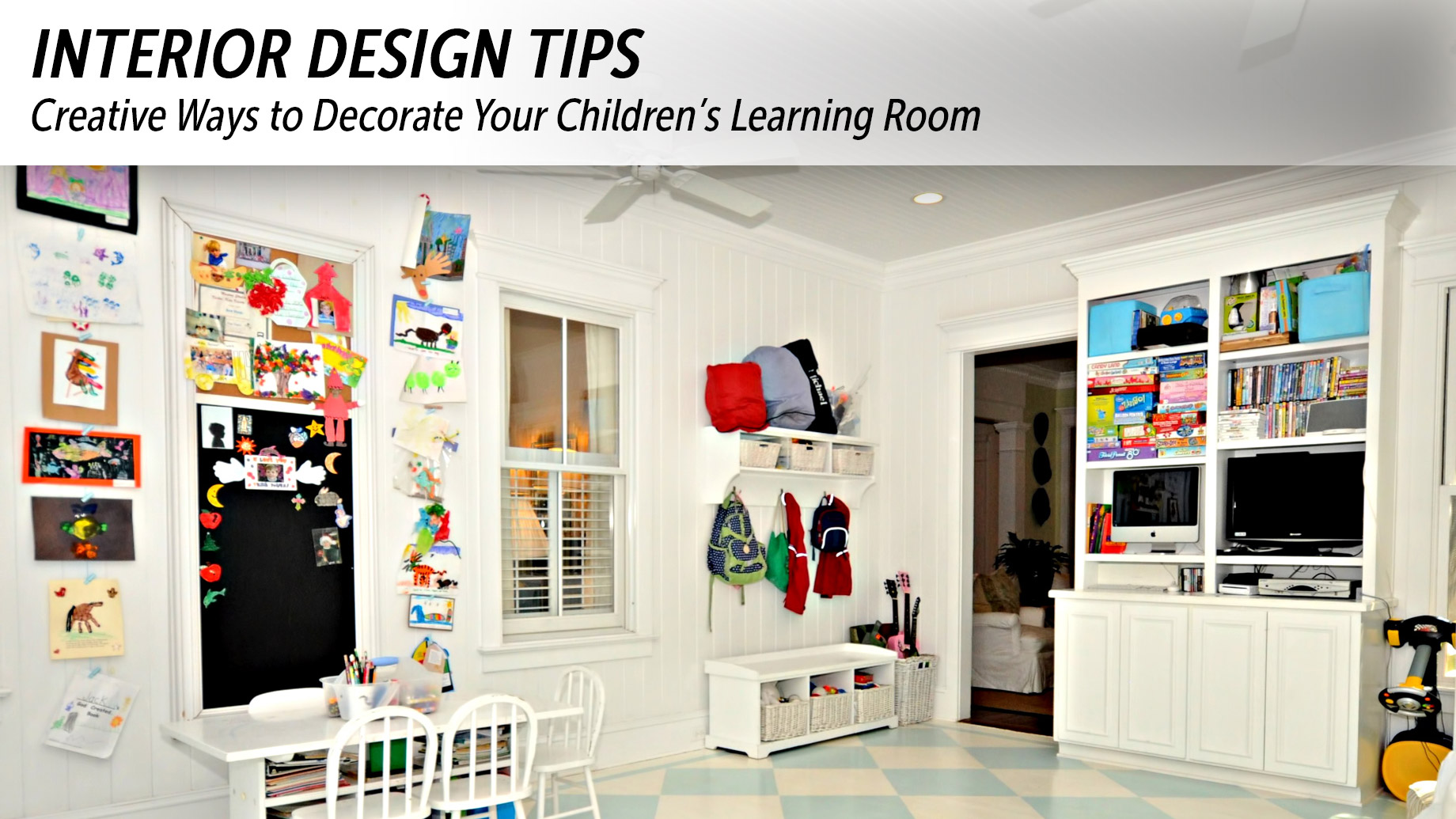 Interior Design Tips Creative Ways To Decorate Your Children S Learning Room The Pinnacle List