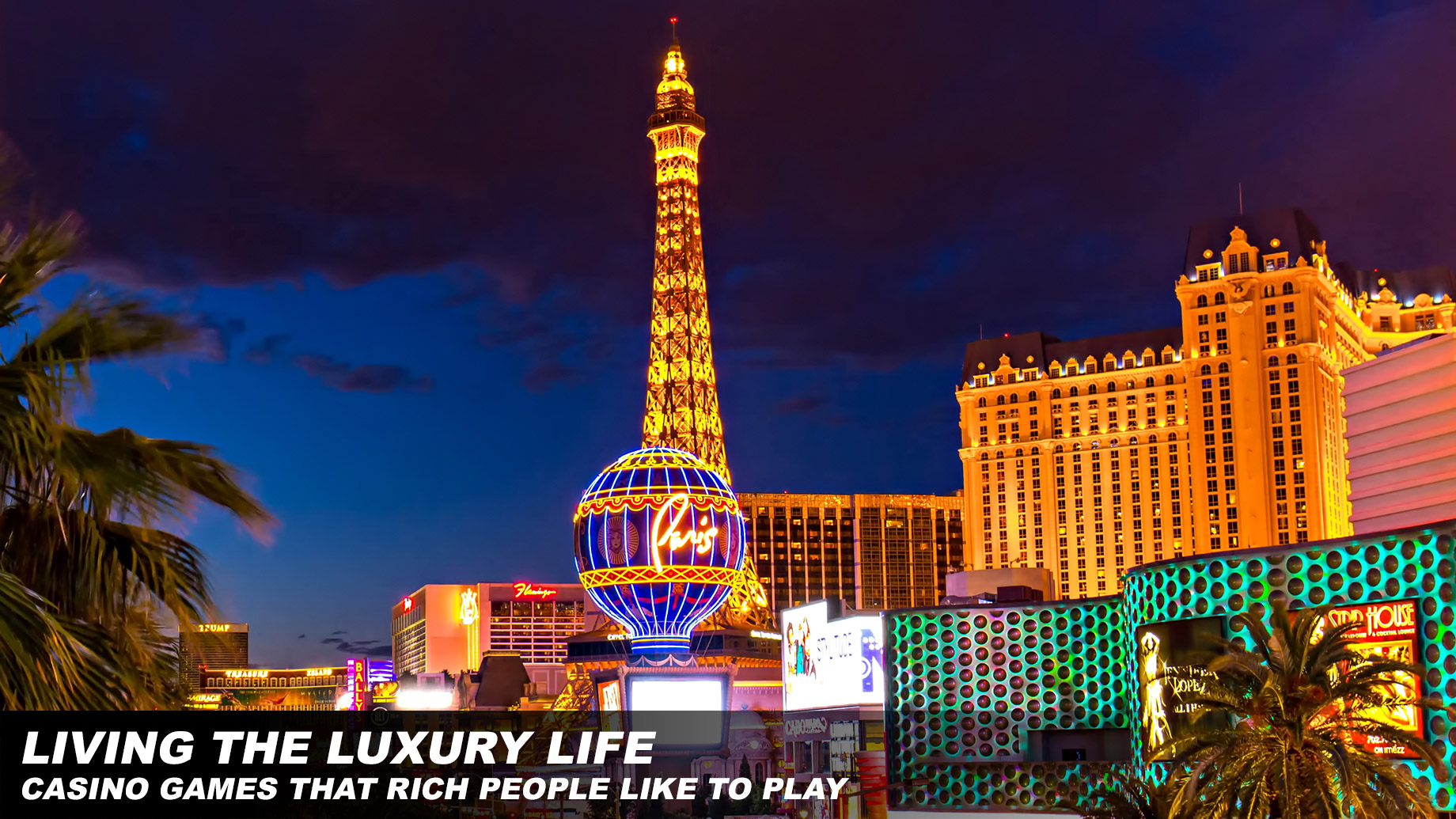 Living the Luxury Life - Casino Games That Rich People Like to Play