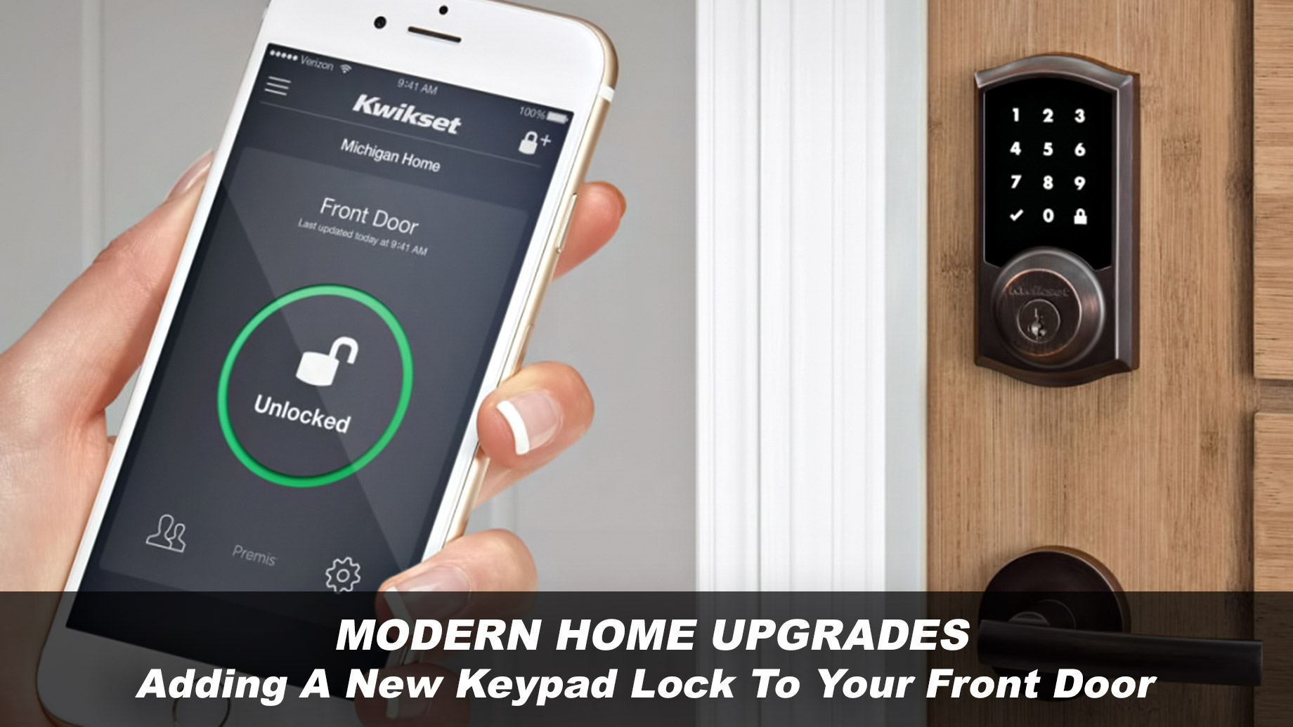 Modern Home Upgrades - Adding A New Keypad Lock To Your Front Door
