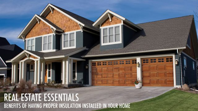 Real Estate Essentials - Insulation Contractors and the Benefits of Proper Home Insulation