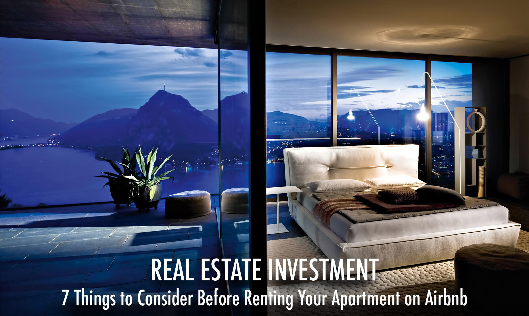 Real Estate Investment - 7 Things to Consider Before Renting Your Apartment on Airbnb