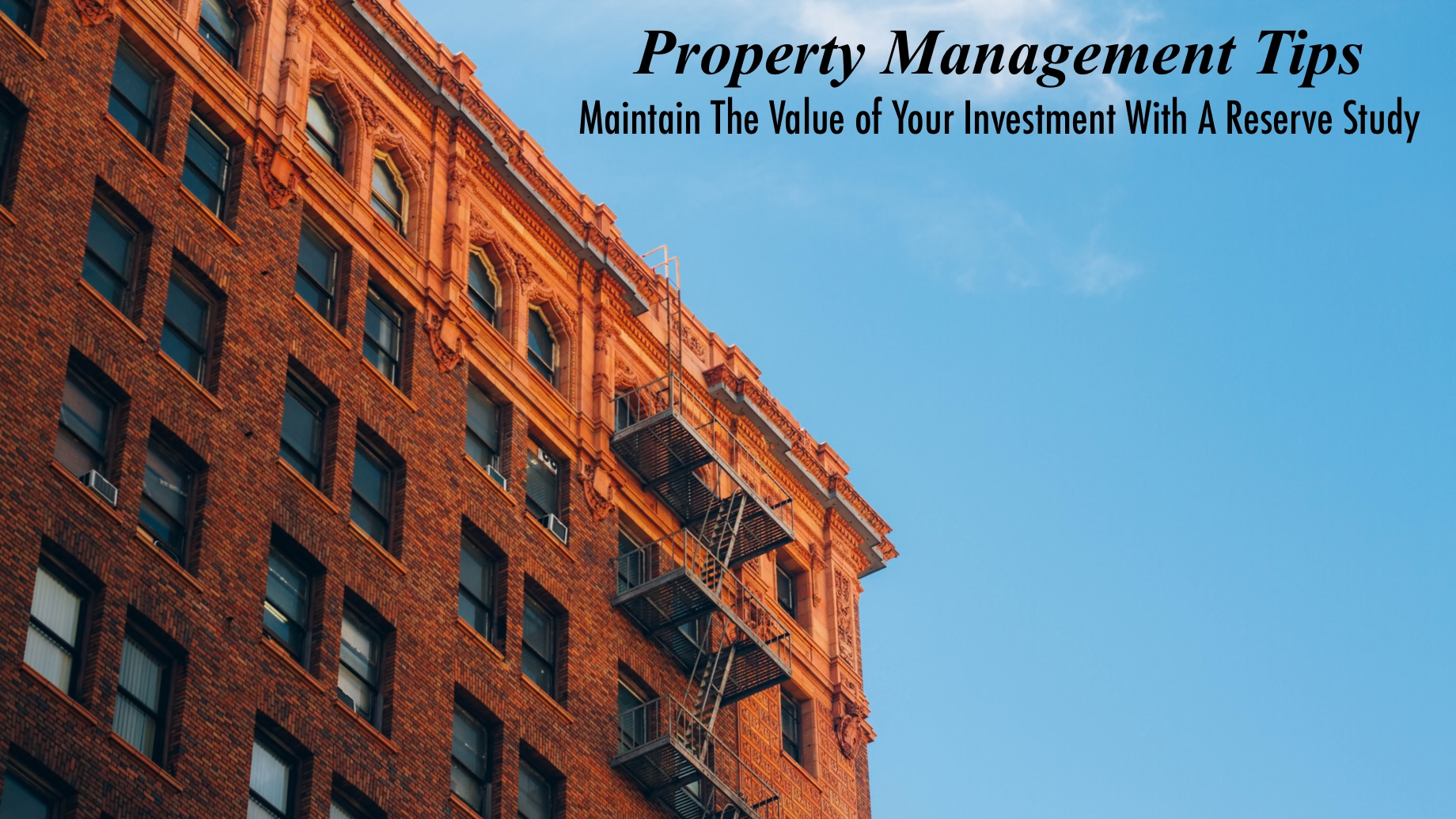 Property Management Tips - Maintain The Value of Your Investment With A Reserve Study