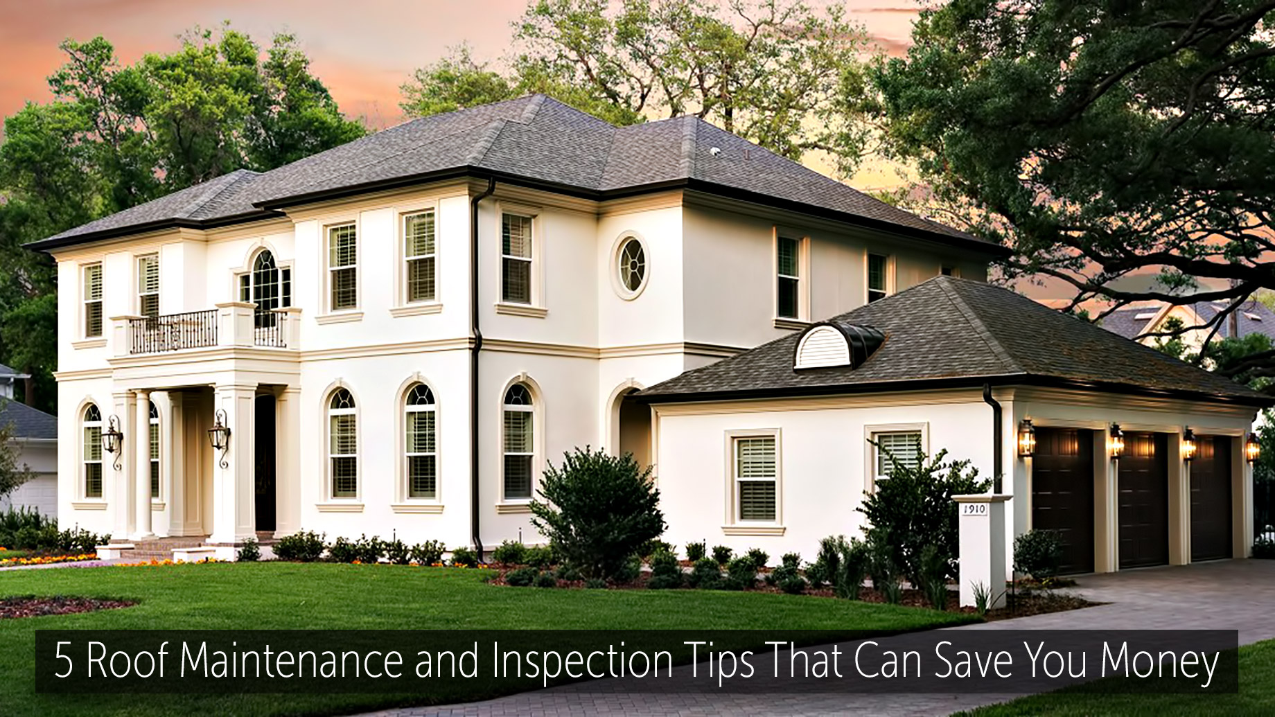 5 Roof Maintenance and Inspection Tips That Can Save You Money