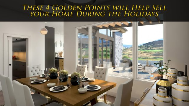 Real Estate Tips - These 4 Golden Points will Help Sell your Home During the Holidays