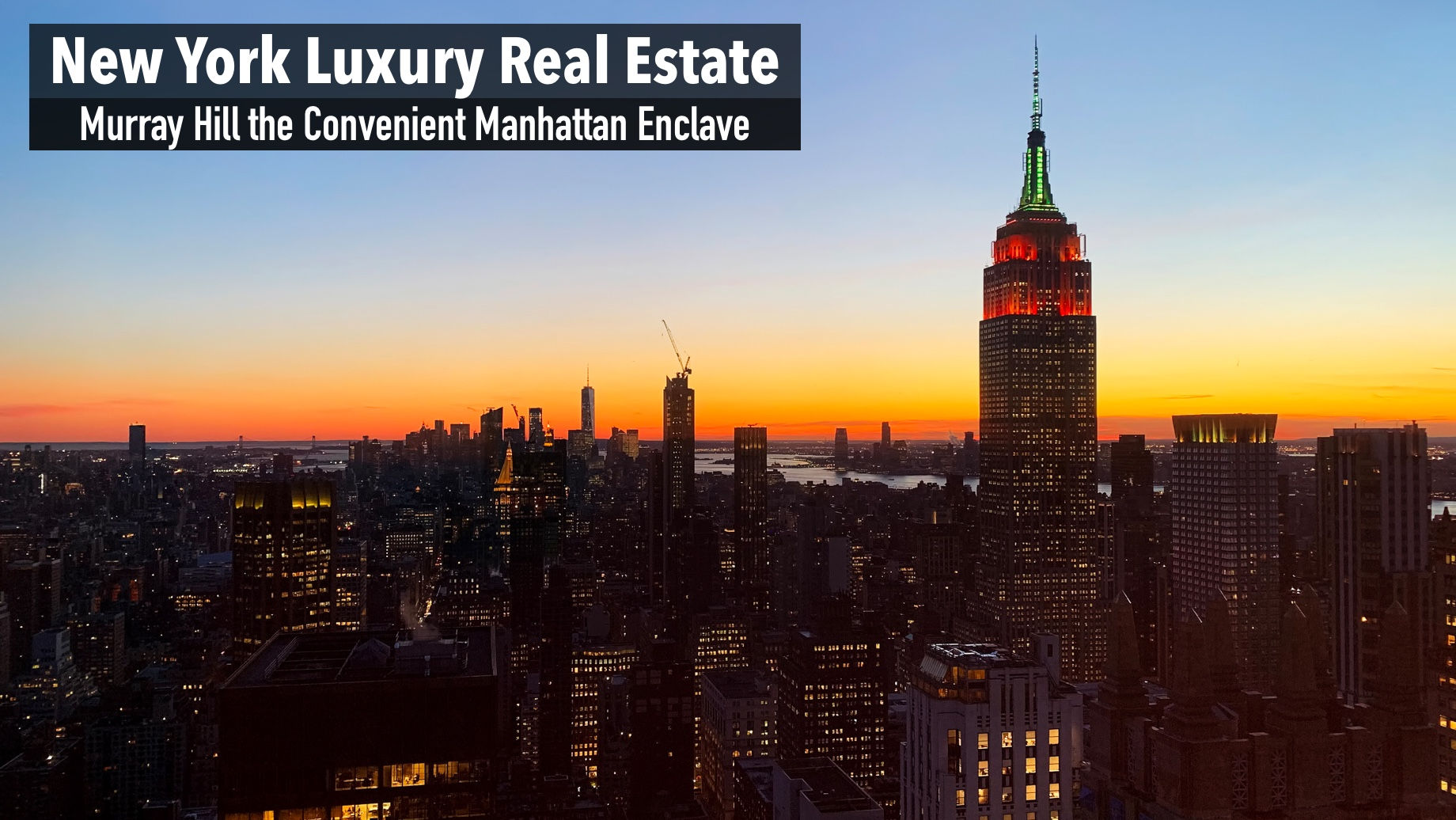 New York Luxury Real Estate - Murray Hill the Convenient Manhattan Enclave