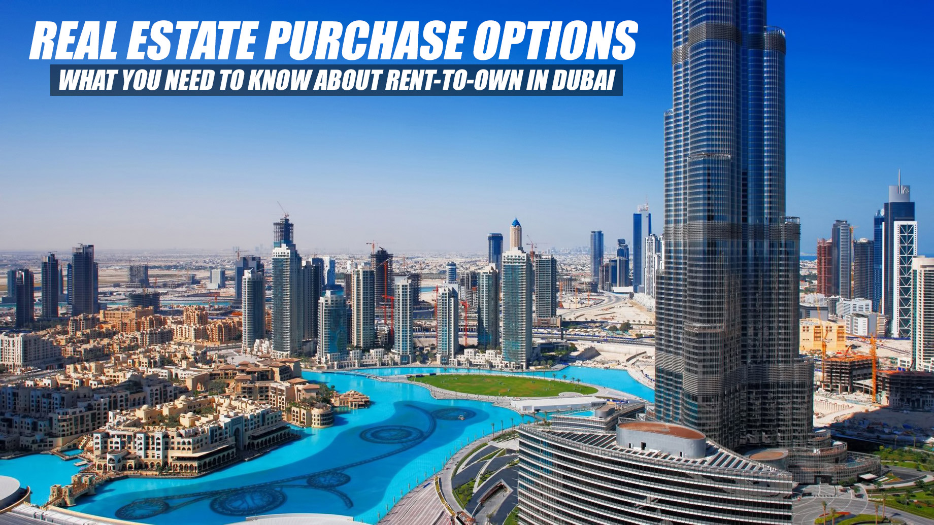 Real Estate Purchase Options - What You Need to Know About Rent-to-Own in Dubai