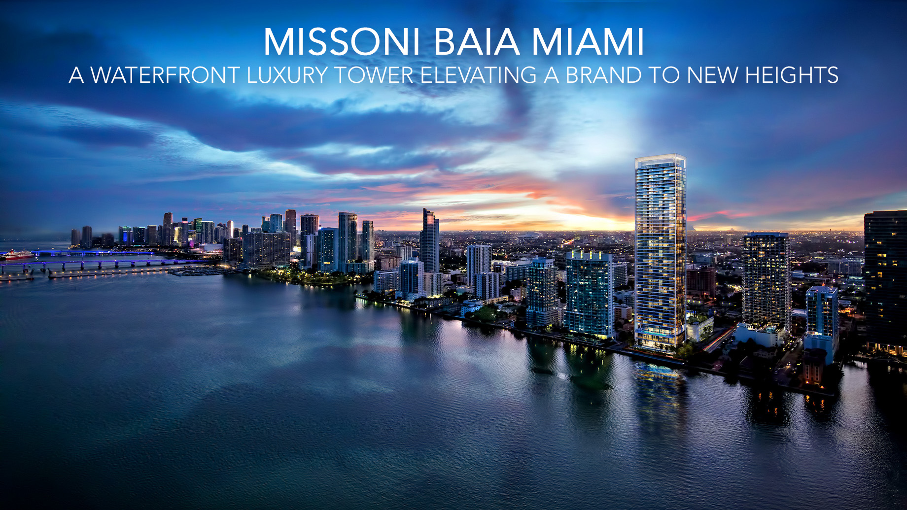 Missoni Baia Miami - A Waterfront Luxury Tower Elevating a Brand to New Heights