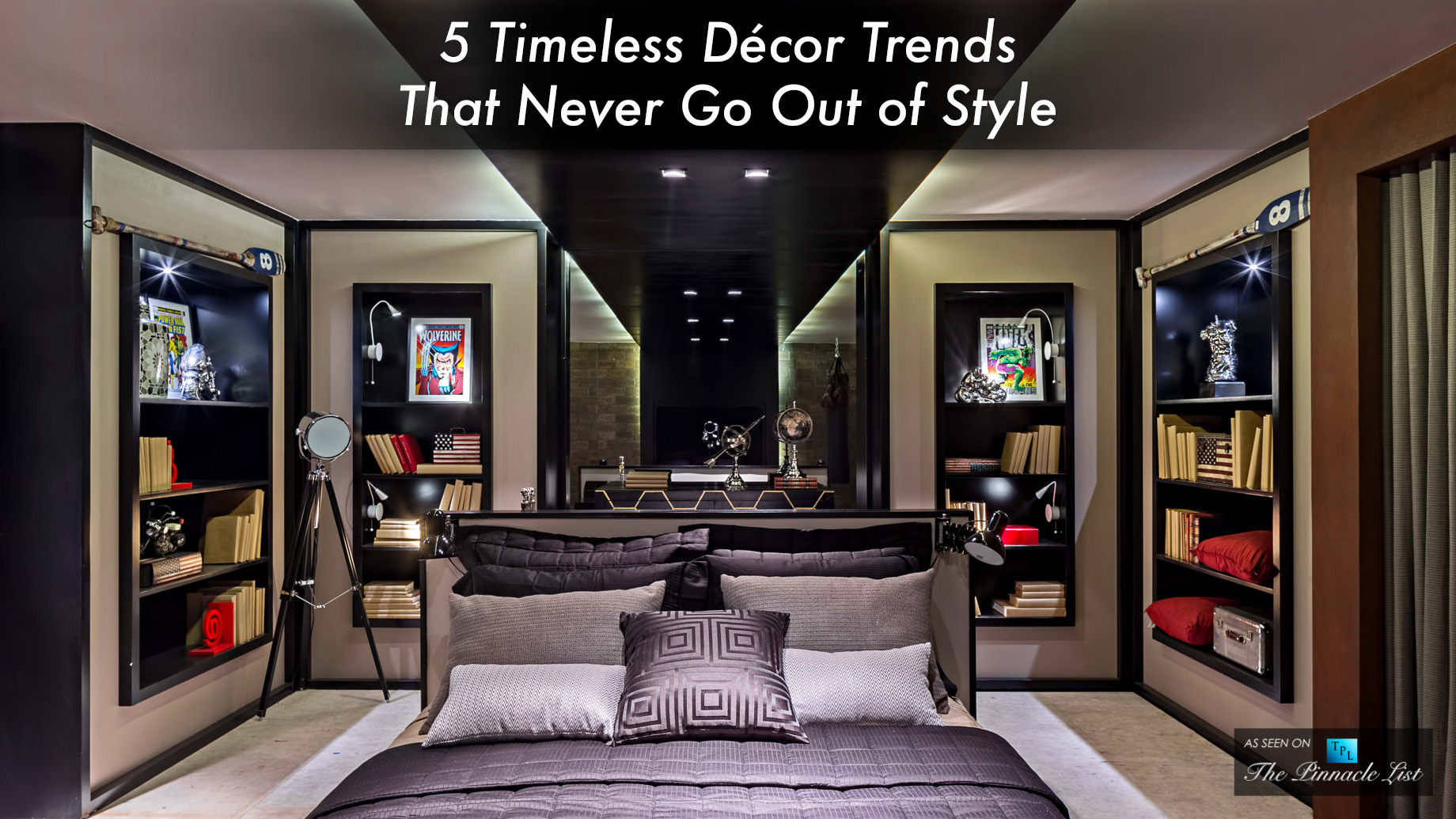 5 Timeless Decor Trends That Never Go Out of Style