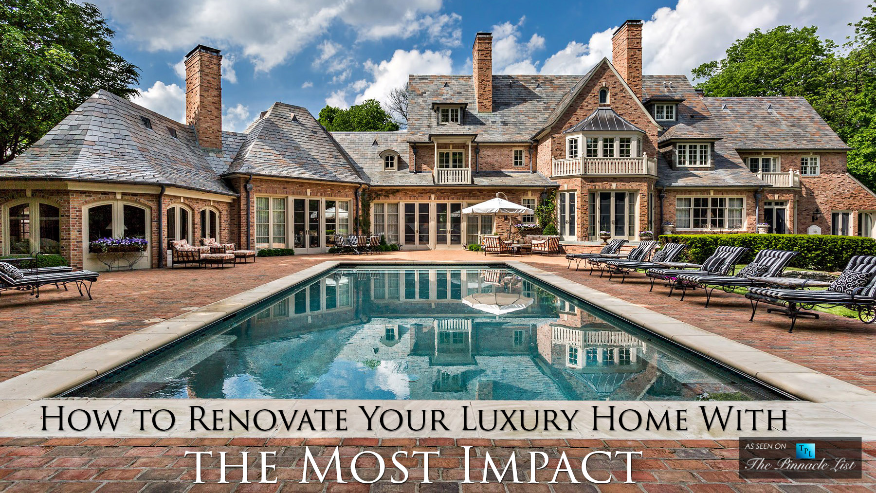 How to Renovate Your Luxury Home With the Most Impact