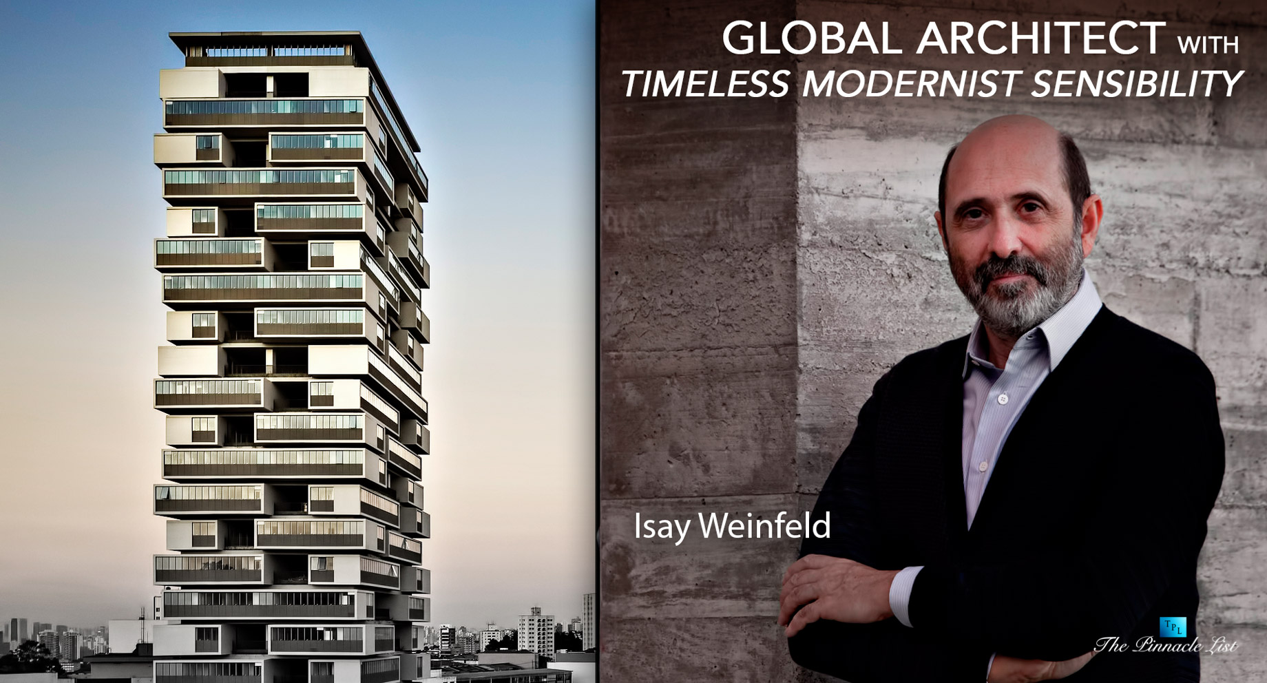 Isay Weinfeld - A Global Architect with Timeless Modernist Sensibility