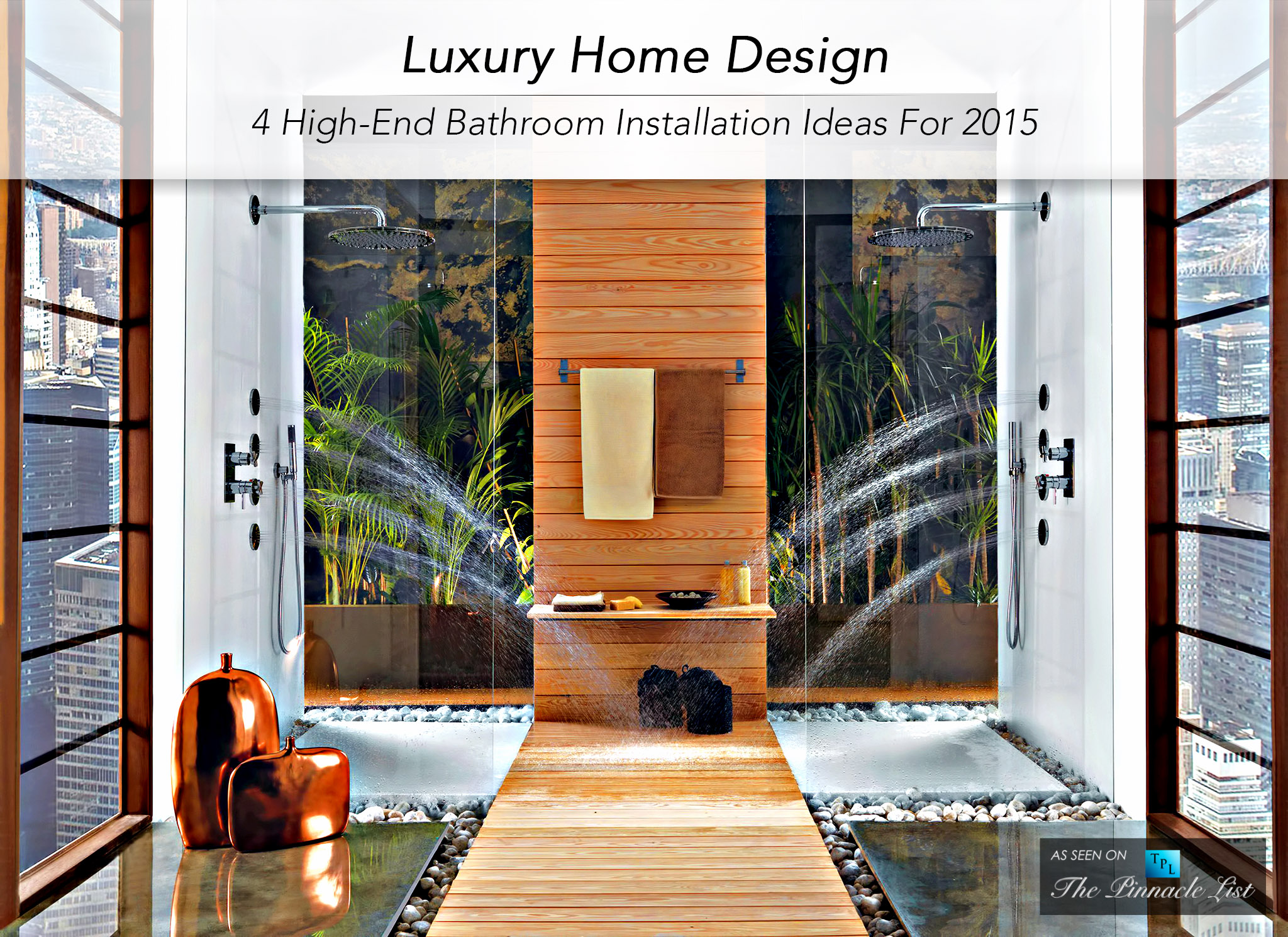 Luxury Home Design - 4 High-End Bathroom Installation Ideas