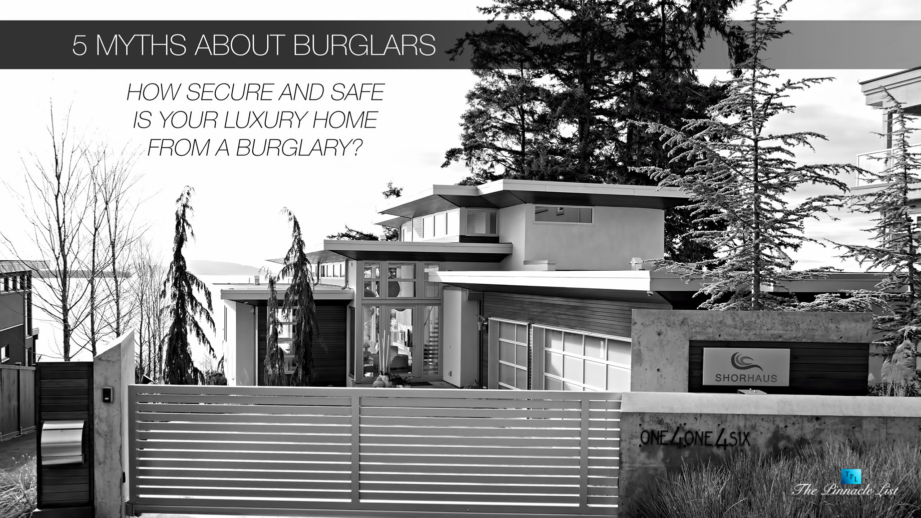 5 Myths About Burglars - How Secure and Safe is Your Luxury Home from a Burglary