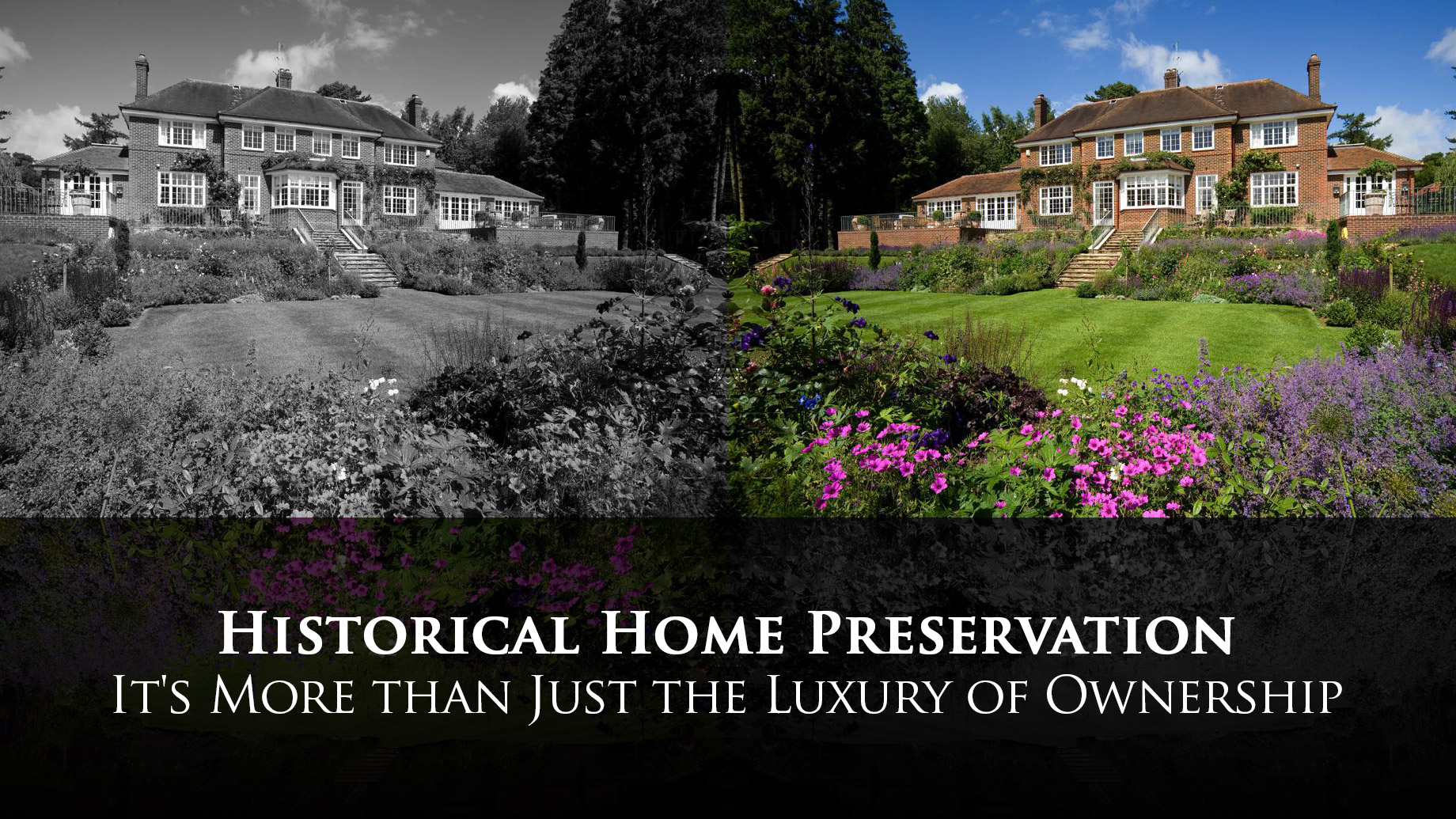 Historical Home Preservation - It's More than Just the Luxury of Ownership