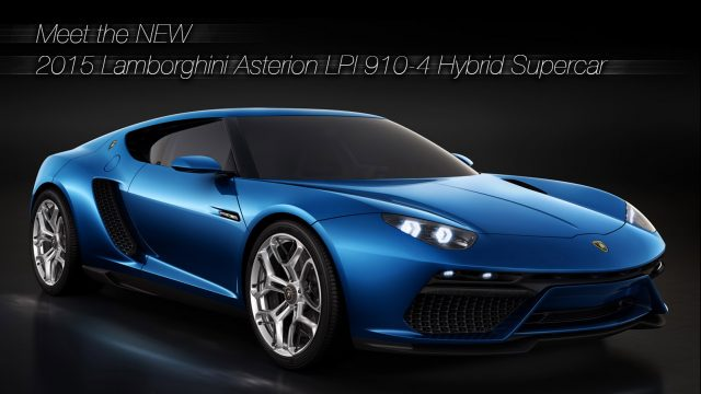 Meet the New 2015 Lamborghini Asterion LPI 910-4 Hybrid Supercar