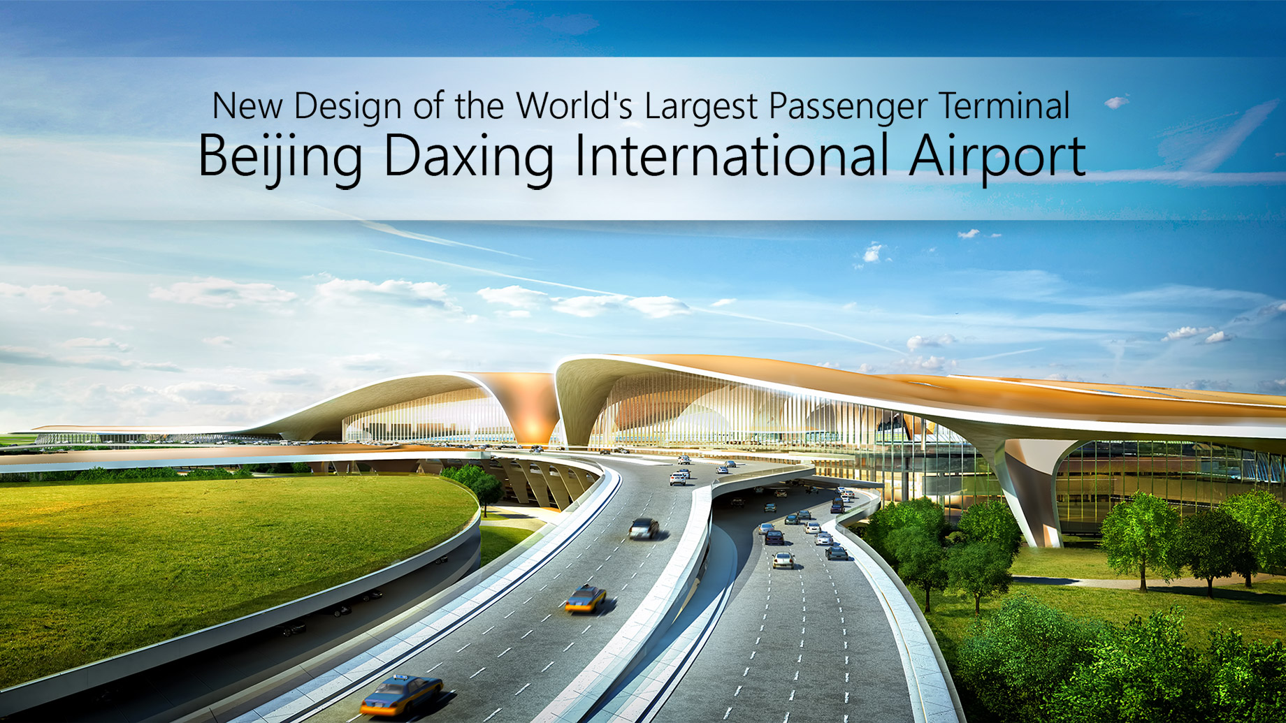 New Design of the World's Largest Passenger Terminal - Beijing Daxing International Airport